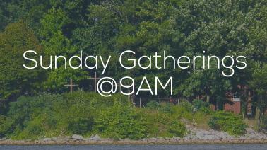 sunday gatherings @9AM kokomo